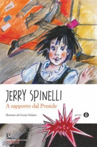 SPINELLI JERRY, A rapporto dal preside