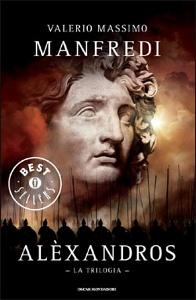 Copertina trilogia Alexandros di Valerio Massimo Manfredi
