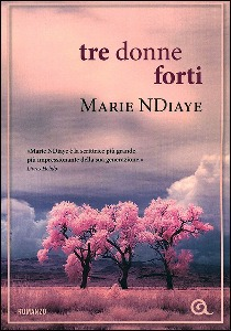 NDIAYE MARIE, Tre donne forti