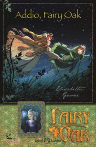 ELISABETTA GNONE, Addio, Fairy Oak. Fairy Oak 7