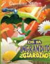 STILTON GERONIMO, Chi ha ingrandito il giardino? Mini-Maxi